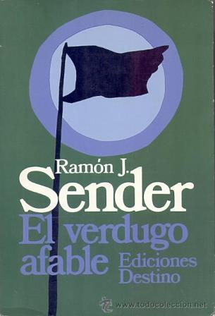 Portada EL VERDUGO AFABLE - RAMÓN J. SENDER - DESTINO