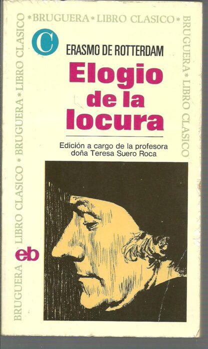 Portada ELOGIO DE LA LOCURA - ERASMO DE ROTTERDAM - BRUGUERA