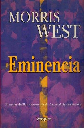 Portada EMINENCIA - MORRIS WEST - VERGARA