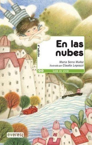 Portada EN LAS NUBES - SERRA MUÑOZ, MARTA, , LEGNAZZI LAMEIRO, CLAUDIA, ; - EVEREST