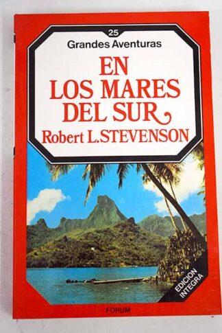 Portada EN LOS MARES DEL SUR - ROBERT LOUIS STEVENSON - FORUM