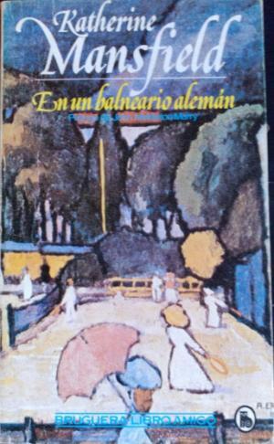 Portada EN UN BALNEARIO ALEMAN - KATHERINE MANSFIELD - BRUGUERA