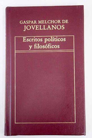 Portada ESCRITOS POLÍTICOS Y FILOSÓFICOS - GASPAR MELCHOR DE JOVELLANOS - ORBIS