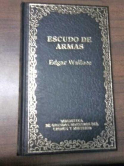 Portada ESCUDO DE ARMAS - EDGAR WALLACE - ORBIS