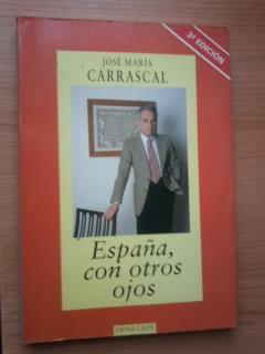 Portada ESPAÑA CON OTROS OJOS - JOSE MARIA CARRASCAL - ESPASA CALPE