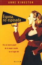 Portada ESPOSA NO ESPOSADA - ANNE KINGSTON - EDICIONES B