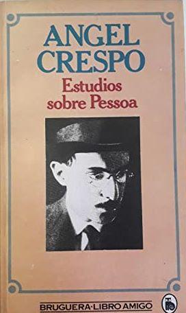 Portada ESTUDIOS SOBRE PESSOA - ÁNGEL CRESPO - BRUGUERA