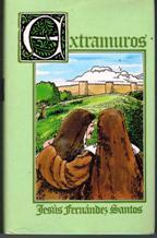 Portada EXTRAMUROS - JESUS FERNANDEZ SANTOS - MUNDO ACTUAL DE EDICIONES