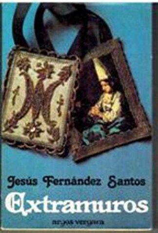 Portada EXTRAMUROS - JESUS FERNANDEZ SANTOS - ARGOS VERGARA