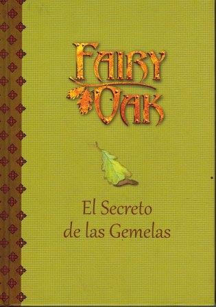 Portada FAIRY OAK. EL SECRETO DE LAS GEMELAS - ELISABETTA GNONE - PLANETA