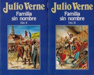Portada FAMILIA SIN NOMBRE TOMO 1 / 2 - JULIO VERNE - ORBIS