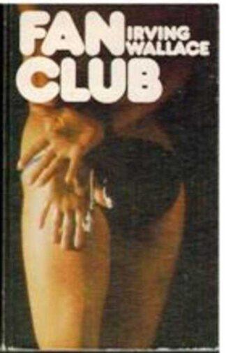 Portada FAN CLUB - IRVING WALLACE - CIRCULO DE LECTORES