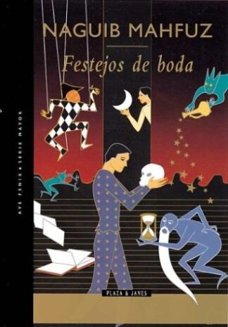 Portada FESTEJOS DE BODA - NAYIB MAHFUZ - PLAZA Y JANES
