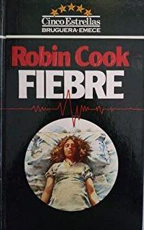 Portada FIEBRE - ROBIN COOK - BRUGUERA