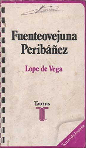 Portada Fuenteovejuna ; y Peribáñez y el comendador de Ocaña - LOPE DE VEGA - TAURUS