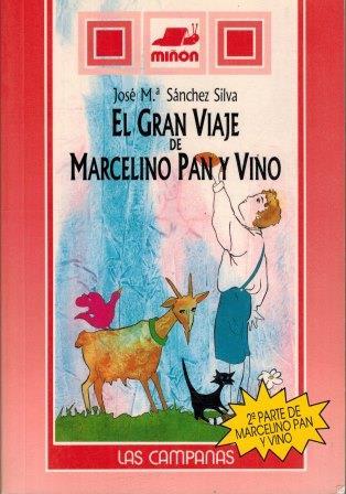 Portada EL GRAN VIAJE DE MARCELINO PAN Y VINO - JOSE M. SANCHEZ SILVA - SUSAETA
