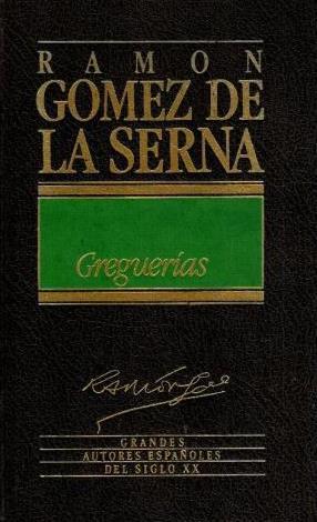 Portada GREGERIAS - RAMÓN GÓMEZ DE LA SERNA - ORBIS