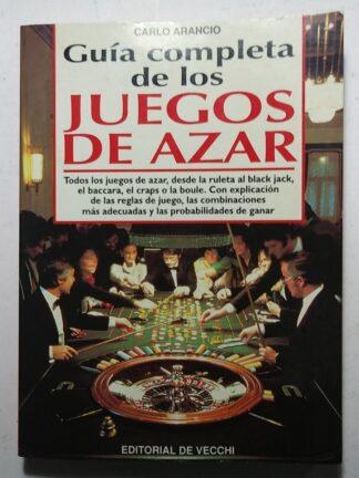 Portada GUIA COMPLETA DE LOS JUEGOS DE AZAR - CARLO ARANCIO - DE VECCHI
