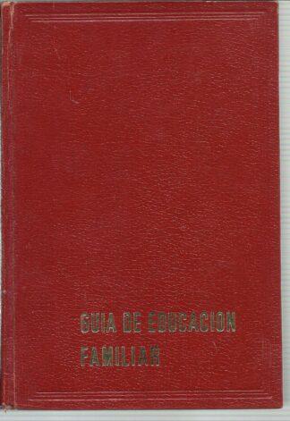 Portada GUIA DE EDUCACION FAMILIAR - MAURICIO TIECHE - SANFELIZ