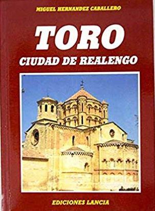 Portada GUIA DE TORO - MIGUEL HERNÁNDEZ CABALLERO - LANCIA