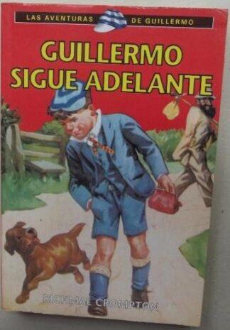 Portada GUILLERMO SIGUE ADELANTE - RICHMAL CROMPTON - RBA