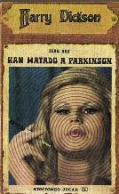 Portada HAN MATADO A PARKINSON - JEAN RAY - JUCAR