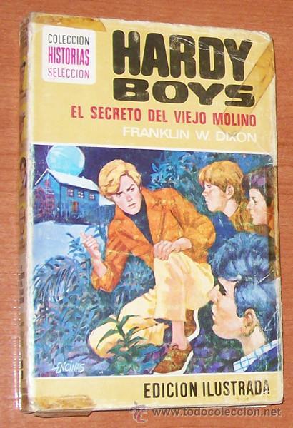 Portada HARDY BOYS EL SECRETO DEL VIEJO MOLINO - FRANKLIN W DIXON - BRUGUERA