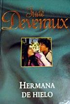 Portada HERMANA DE HIELO - JUDE DEVERAUX - RBA