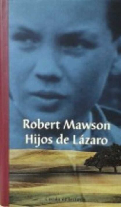 Portada HIJOS DE LAZARO - ROBERT MAWSON - CIRCULO DE LECTORES