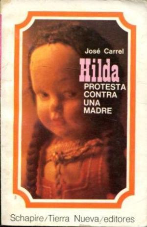 Portada HILDA - JOSE CARREL - SCHAPIRE TIERRA NUEVA EDITORES