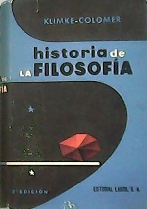 Portada HISTORIA DE LA FILOSOFIA - FEDERICO KLIMKE Y EUSEBIO COLOMER - LABOR