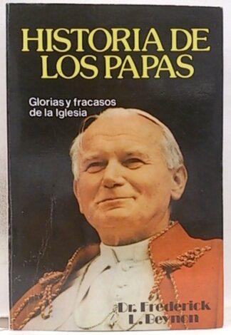 Portada HISTORIA DE LOS PAPAS - FREDERICK Y L. BEYNON - GAVIOTA