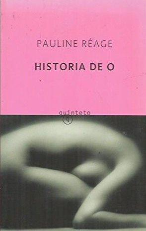 Portada HISTORIA DE O - PAULINE REAGE - QUINTETO