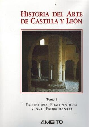 Portada HISTORIA DEL ARTE DE CASTILLA Y LEÓN TOMOS I - IX - VVAA - AMBITO