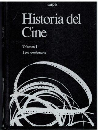 Portada HISTORIA DEL CINE. VOLUMEN I: LOS COMIENZOS - - - SARPE