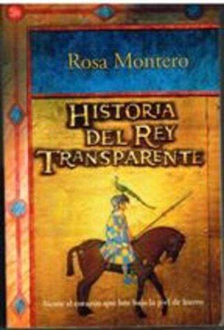 Portada HISTORIA DEL REY TRANSPARENTE - ROSA MONTERO - PUNTO DE LECTURA