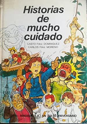 Portada HISTORIAS DE MUCHO CUIDADO - CASTO FERNÁNDEZ DOMÍNGUEZ -