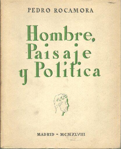 Portada HOMBRE PAISAJE Y POLITICA - PEDRO ROCAMORA -