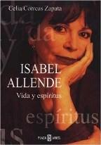 Portada ISABEL ALLENDE. VIDA Y ESPIRITUS - CELIA CORREAS ZAPATA - PLAZA Y JANES