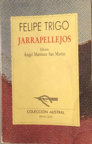 Portada JARRAPELLEJOS - FELIPE TRIGO - ESPASA CALPE