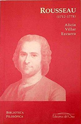 Portada JEAN-JACQUES ROUSSEAU (1712-1778) - ALICIA VILLAR EZCURRA - EDICIONES DEL ORTO
