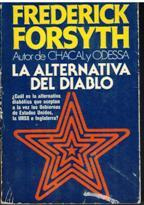 Portada LA ALTERNATIVA DEL DIABLO - FREDERICK FORSYTH - PLAZA Y JANES