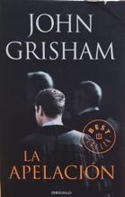 Portada LA APELACION - JOHN GRISHAM - CIRCULO DE LECTORES