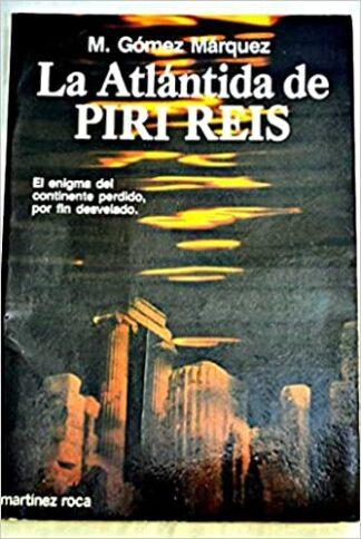 Portada LA ATLÁNTIDA DE PIRI REIS - GÓMEZ MÁRQUEZ, MANUEL - PLAZA Y JANES