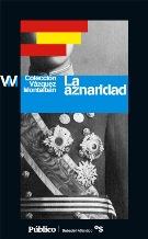Portada LA AZNARIDAD - MANUEL VAZQUEZ MONTALBAN - PUBLICO