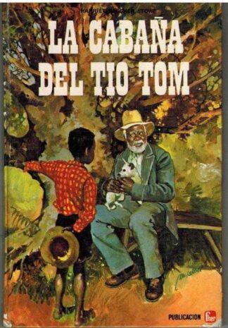 Portada LA CABAÑA DEL TIO DEL TIO TOM - H.BEECHER STOWE - FHER