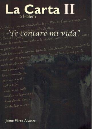 Portada LA CARTA II A HARLEM  TE CONTARE MI VIDA - JAIME PEREZ ALVAREZ - AUTOEDICION