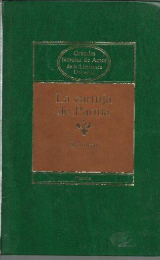 Portada LA CARTUJA DE PARMA - STENDHAL - PLANETA