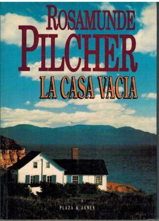 Portada LA CASA VACIA - ROSAMUNDE PILCHER - PLAZA Y JANES