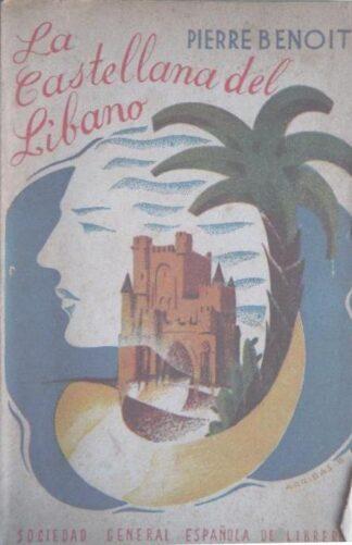 Portada LA CASTELLANA DEL LIBANO - PIERRE BENOIT -